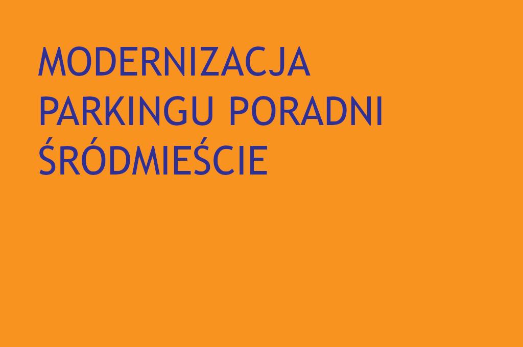 Modernizacja przychodni śródmieście w CM Rydygiera w Łodzi
