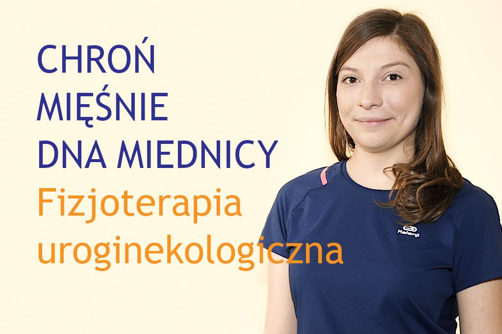 Profilaktyka i rehabilitacja uroginekologiczna okresu okołoporodowego oraz NTM w CM Rydygiera w Łodzi